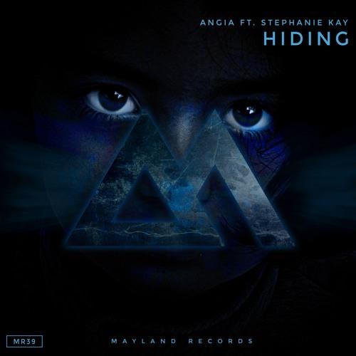 Angia Ft. Stephanie Kay - Hiding (Radio Edit)