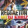 DJ KHRIZ - MIX REGGAETON 02 ( JULIO 2018 )