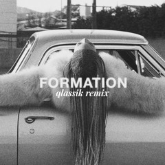 Beyonce - Formation (Qlassik Remix)