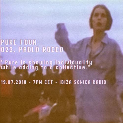 PURE FOUN 023 · PAOLO ROCCO · Ibiza Sonica Radio