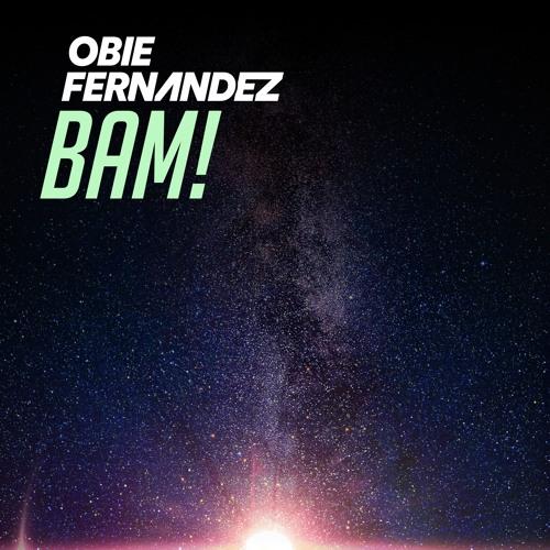 Obie Fernandez - Bam! (Original Mix)