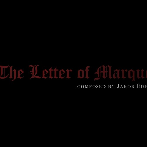 The Letter Of Marque (Main Theme From  Letter Of Marque )