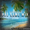 Dj Ghost It S Pre Game Mix 2018 Mp3