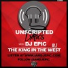 Unscripted Lyrics - The King In The West Episode