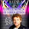 KREINER'S KORNER -  BON JOVI COVER SONGS