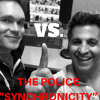 "2 Guys 1 Album VS. The Police ""Synchronicity"" (Episode 14)"