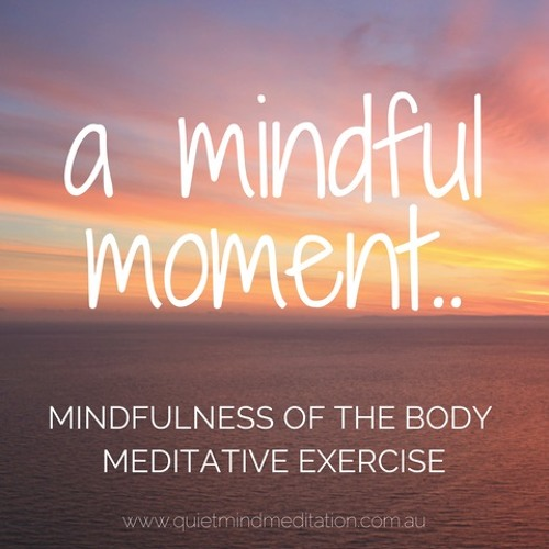 Mindful Moment: The Body