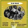 In My Brain Riddim Mix JUNE 2018 Chronixx,Richie Spice,Capleton & More (Kickin Productions)