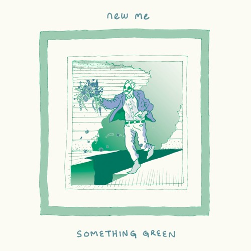 New Me - Something Green b/w Any God 7""