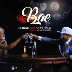 Dr. Cryme - My Bae ft. Stonebwoy