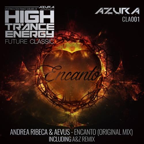 Andrea Ribeca & Aevus - Encanto (A & Z Remix)