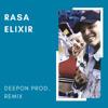 RASA - Эликсир (DeepOn Prod. Remix)