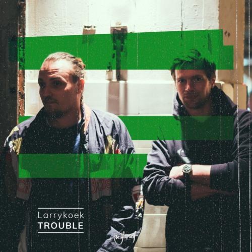 LarryKoek - Trouble (Radio Mix)