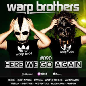 Warp Brothers - Here We Go Again Podcast #090 2018-07-05 Artwork