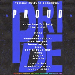 FEMME CULTURE PRESENTS: PROUD ~ BAMZ WARMUP MIX
