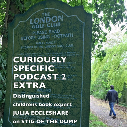 Curiously Specific Book Club Podcast 2 Extra: Eccleshare on Stig