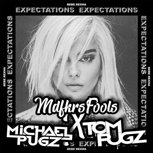 Bebe Rexha - I'm A Mess (Michael Pugz x Tom Pugz & MdfkrsFools Bootleg) Freee*