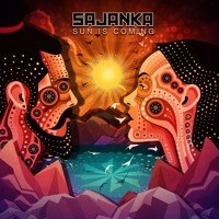 Sajanka - Sun Is Coming Artwork