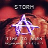 Storm - Time To Burn (NO MAN ARMY / R E B O O T)