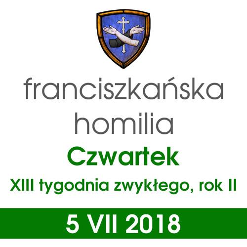 Homilia: czwartek XIII tygodnia - 5 VII 2018