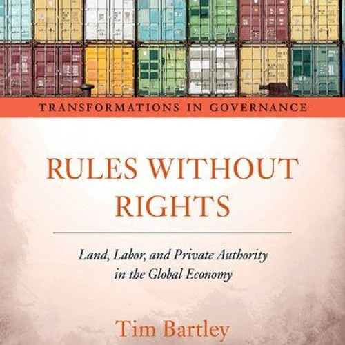 """Rules without Rights"": Professor Tim Bartley"