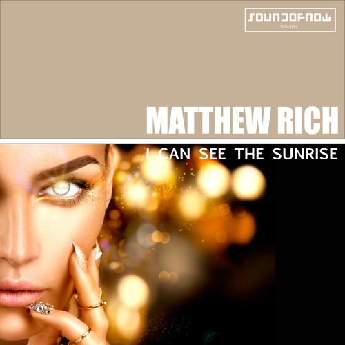 Matthew Rich - I Can See the Sunrise (Futuristic Groove Radio Edit)
