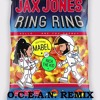 Jax Jones, Mabel - Ring Ring  ft. Rich The Kid - O.C.E.A.N. REMIX