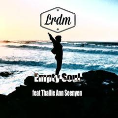 Empty Soul - LRDM ft. Thallie Ann Seenyen