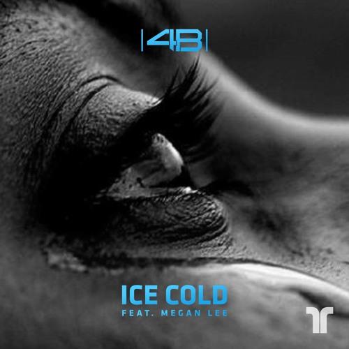 4b ice cold ft megan lee by 4b dj 4b free listening on
