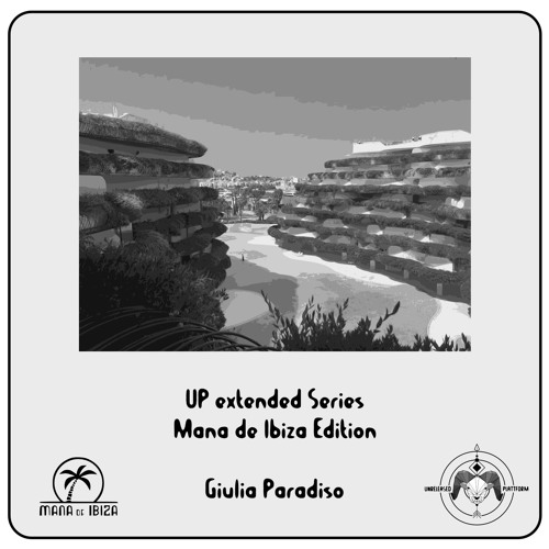 UP extended Series Mana de Ibiza Edition - Giulia Paradiso (CH) July 2018