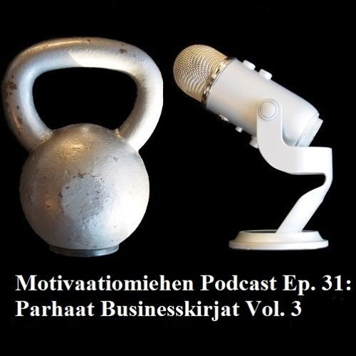 Ep. 31: Parhaat Businesskirjat Vol. 3