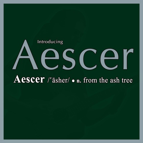 From the Ash Three: Introducing Aescer