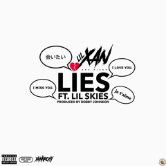 Lil Xan Ft Lil Skies - Lies (Prod Bobby Johnson)