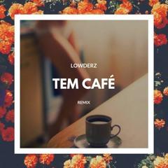 Gaab, Mc Hariel - Tem Café (Lowderz Bootleg) [FREE DOWNLOAD]