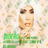 Jennifer Lopez feat. Cardi B & DJ Khaled - Dinero (Lee Lush Remix)