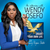 435: Wendy Osefo | The Creating the Confidence to Make Your Mission Impactful