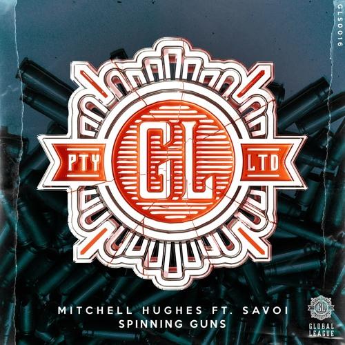 Mitchell Hughes (feat. Savoi) - Spinning Guns
