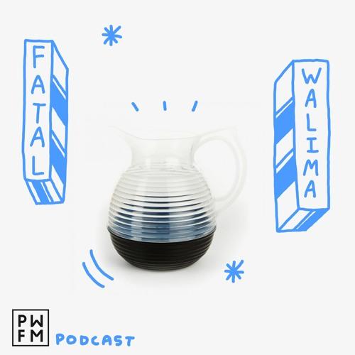 Podcast PWFM113 : Fatal Walima