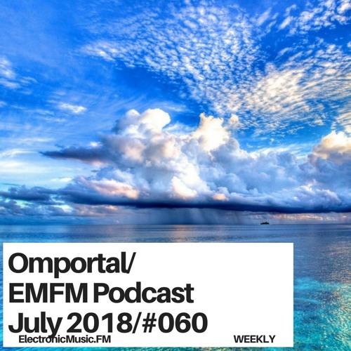 Omportal - EMFM Podcast #060 July 2018