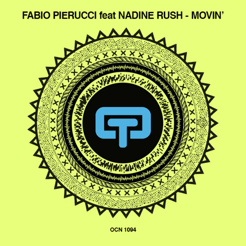 Fabio Pierucci Feat Nadine Rush - Movin' (original)