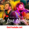 The Love Mashup - Atif Aslam & Arijit Singh 2018 | By DJ RHN ROHAN | Is this love or pain ?