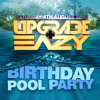 Upgrade & Eazy's birthday pool party - comp. entry  4 decks + tracklist in discription!