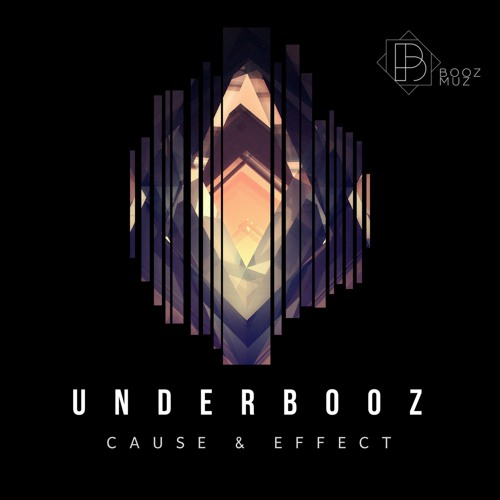 Underbooz - Cause & Effect ::: Out now!
