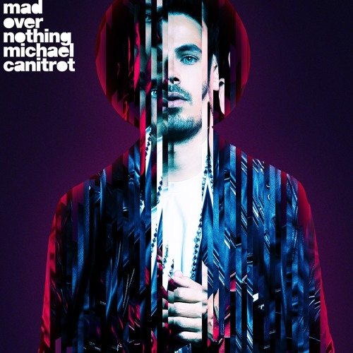 Michael Canitrot - Mad Over Nothing
