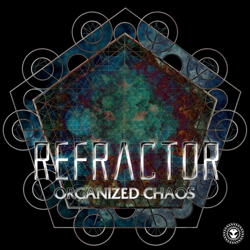 ReFractor - Organized Chaos EP