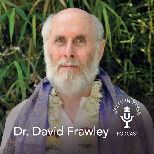 David Frawley: Exploring the Roots of Yoga