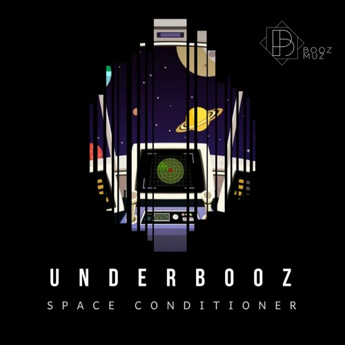 Underbooz - Space Conditioner ::: Out now!