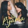 Sin Pijama Becky G And Natti Natasha Alex Egui Rumbaton Mp3
