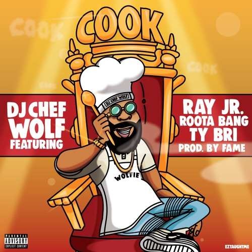 Cook Feat. Ray Jr, Roota Bang & Ty Bri