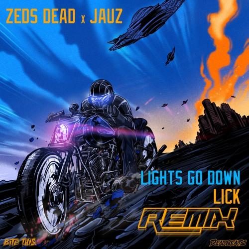 Zeds Dead & Jauz - Lights Go Down (LICK Remix)